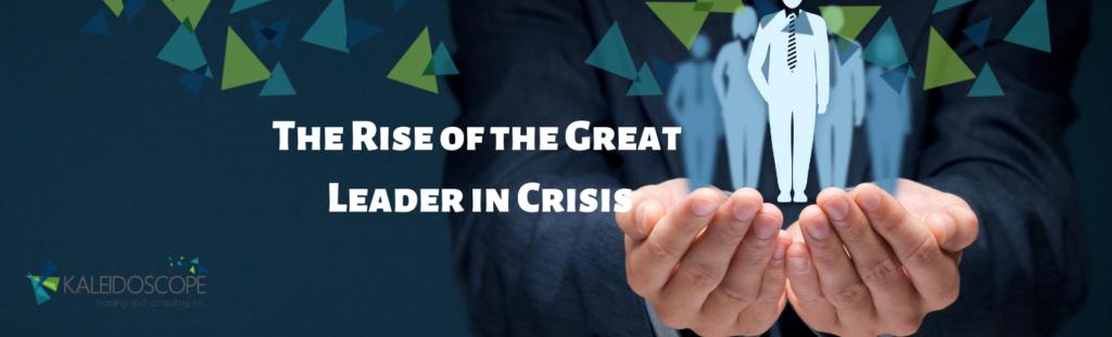 The Leader in Crisis - LinkedIn